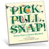 Pick, Pull, Snap! book cover