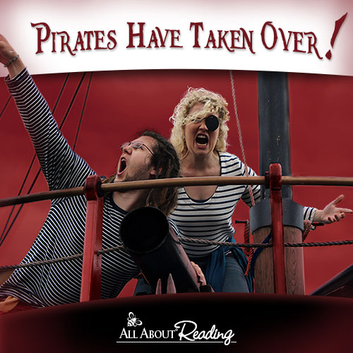 Pirates Have Taken Over - All About Reading
