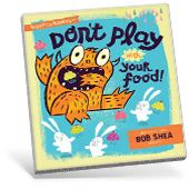 Don't Play with Your Food! book cover