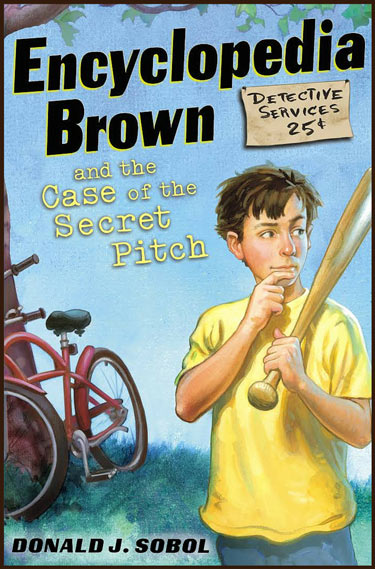 Encyclopedia Brown and the Case of the Secret Pitch book cover