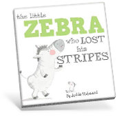 The Little Zebra Who Lost His Stripes book cover