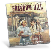 The Legend of Freedom Hill book cover
