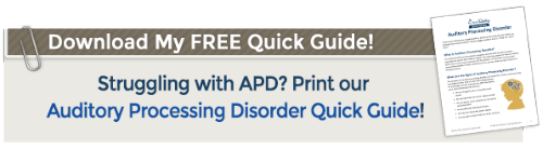 Auditory Processing Disorder Quick Guide