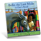 Black History Belle, the Last Mule at Gee's Bend book cover