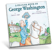 Presidential Picture Books - A Picture Book of George Washington