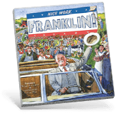 Presidential Picture Books - Nice Work, Franklin!