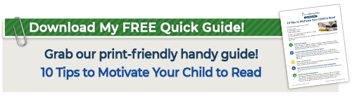 Download 10 Ways to Motivate your Child to Read Quick Guide