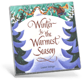 Winter is the Warmest Season book cover