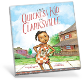 The Quickest Kid in Clarksville book cover