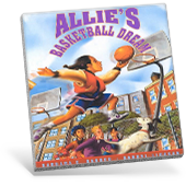 Allie's Basketball Dream Book Cover