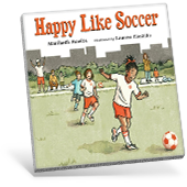 Happy Like Soccer Book Cover