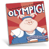 Olympig! The Triumphant Story of an Underdog Book Cover